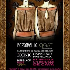 Passarel·la QGAT (Sant Cugat)· 19 juliol 20:15h · Accés gratuït · Regalem un benjamí de cava · Sopar per 29,50€